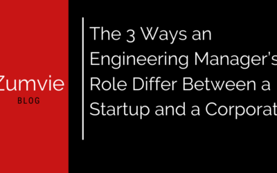 The 3 ways an engineering manager's role differs between a startup and a corporate