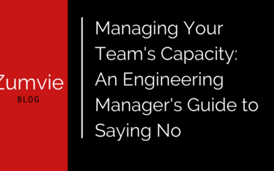Managing Your Team's Capacity: An Engineering Manager's Guide to Saying No